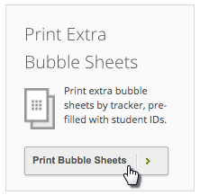 Print Bubble Sheets Button